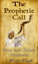The Prophetic Call: True and False Prophets
